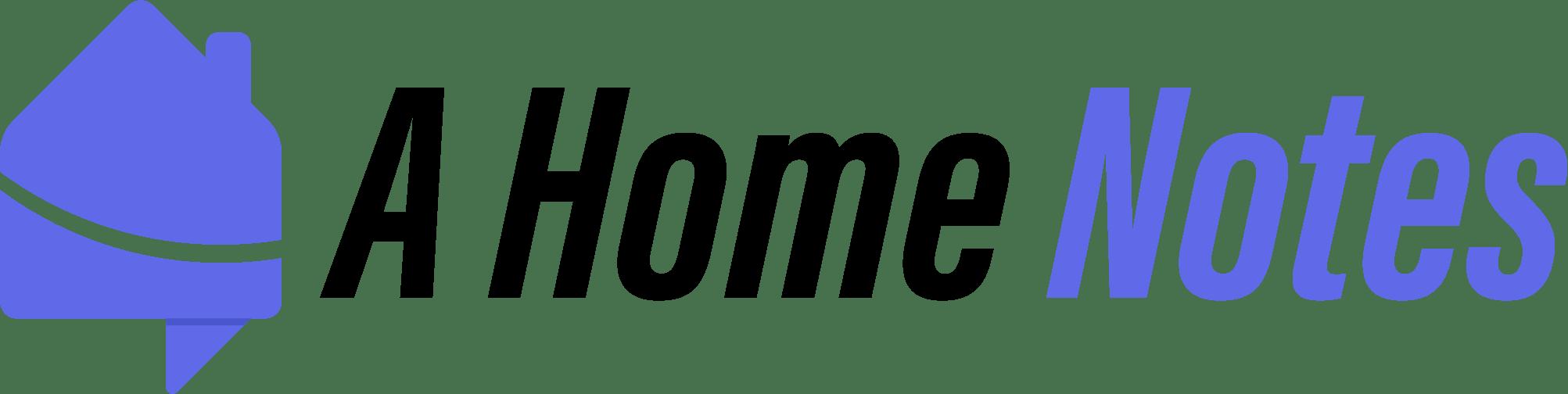 A Home Notes